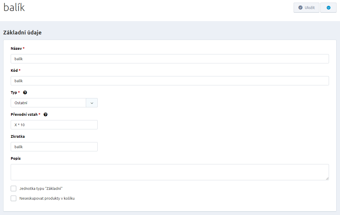 6c1610e6d3a2a Mezi povinné údaje, které musíte u nové jednotky zadat, je její název, kód,  typ a převodní vztah.